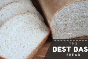the best basic bread