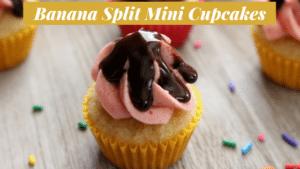 banana split mini cupcake