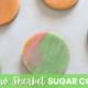 Rainbow Sherbet Sugar Cookies