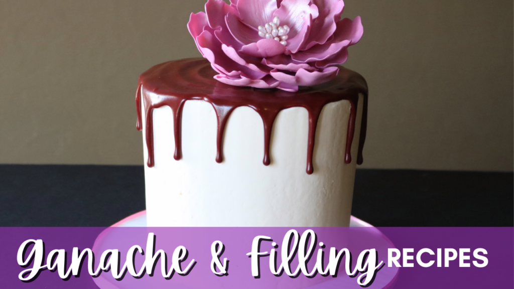 Ganache and Filling Recipes