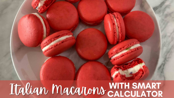 Italian Macarons with Smart Calculator