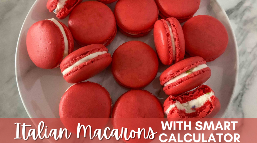 Italian Macarons with Smart Calculator